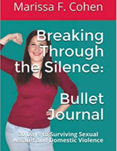 Breaking Through the Silence: Bullet Journal